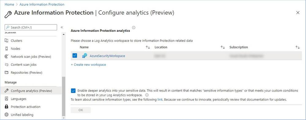 Figure 32: Enabling deeper analytics into your sensitive data within the Azure Information Protection blade.