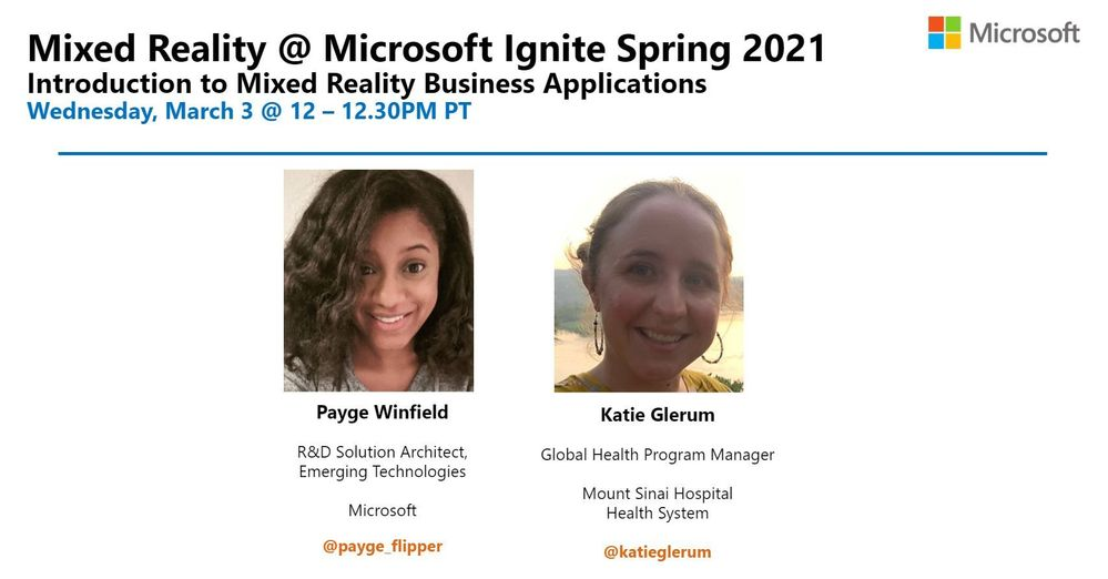 Intro to Mixed Reality Business Applications with Payge Winfield and Katie Glerum (Mt Sinai Hospital)